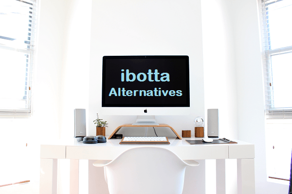 ibotta alternatives or apps like ibotta