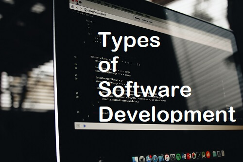 types-of-software-development