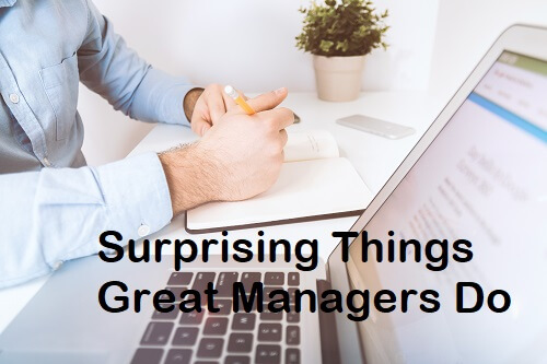 Surprising Things Great Managers Do