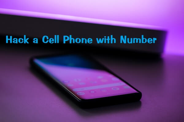 Hack a Cell Phone with Number